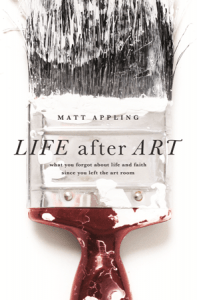 Life After Art book cover by Matt Appling
