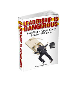 Leadership is dangerous