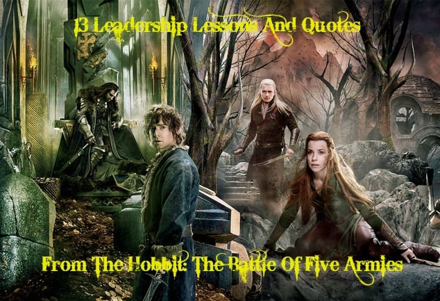Leadership lessons from The Hobbit: The Battle Of Five Armies