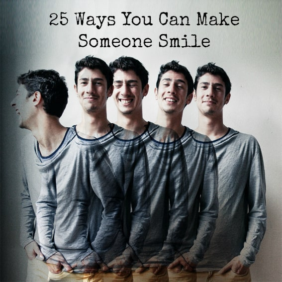 Make others smile!