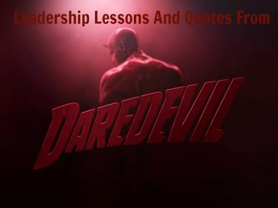 Daredevil teaches leadership lessons
