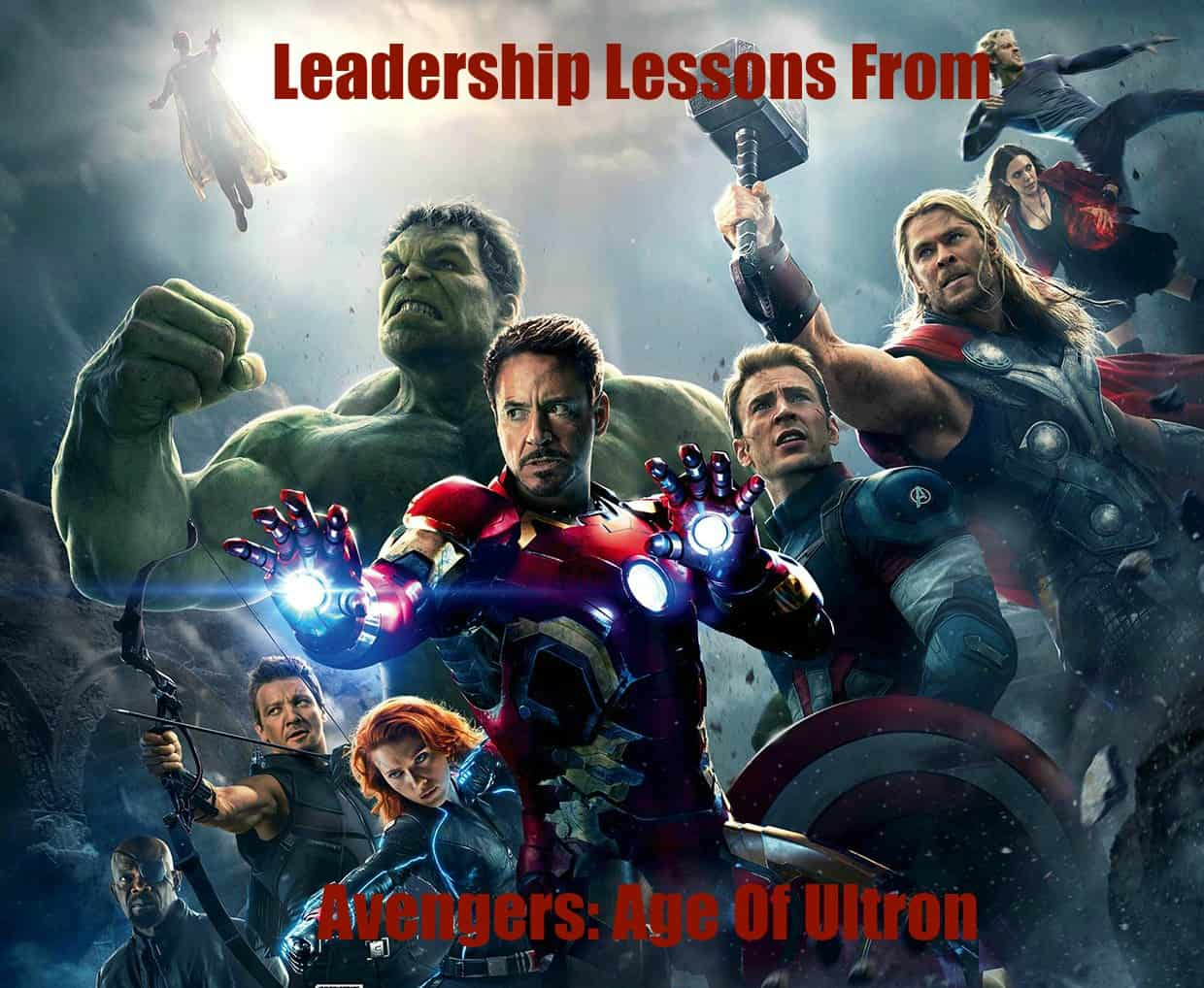 leadership lessons and quotes from Marvel's Avengers: Age Of Ultron