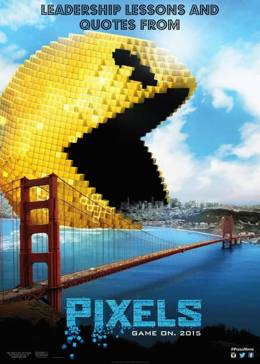 Pixels movie teaches us leadership lessons