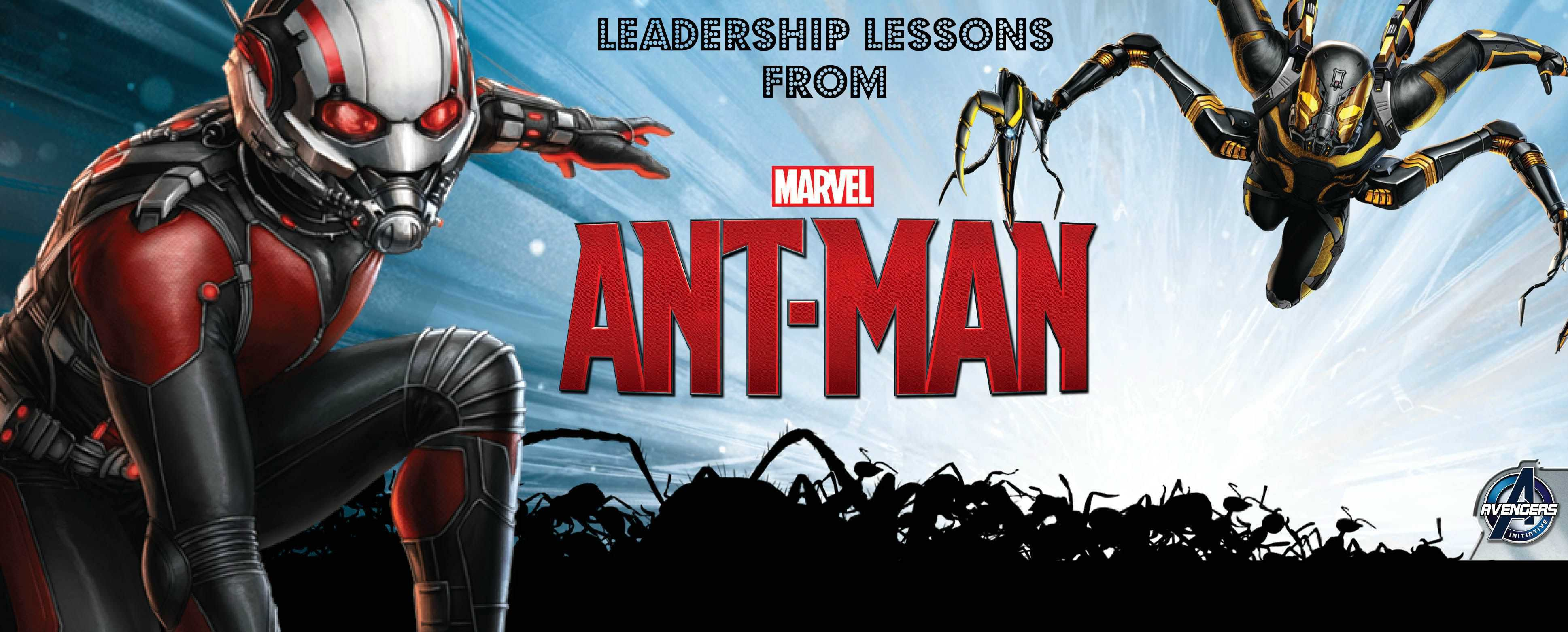 Marvel's Ant-Man leadership lessons