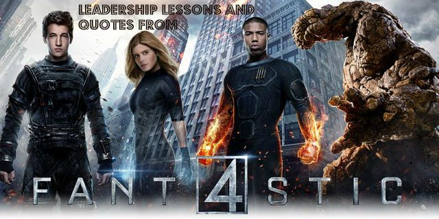 Fantastic Four teaches us leadership lessons