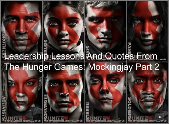 Learn leadership from The Hunger Games: Mockingjay Part 2