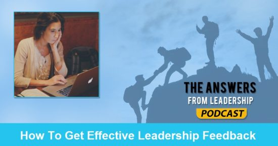 How To Get Effective Leadership Feedback With Dr. Natasha Ganem