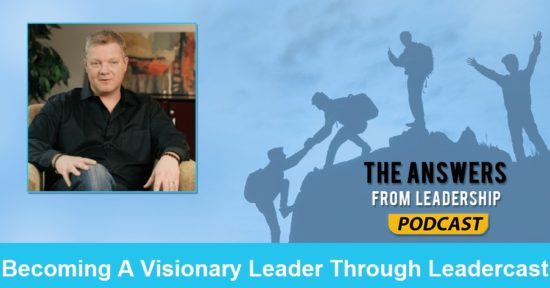 how to become a visionary leader
