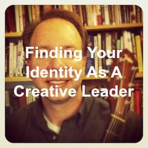 Find your creative leader identity
