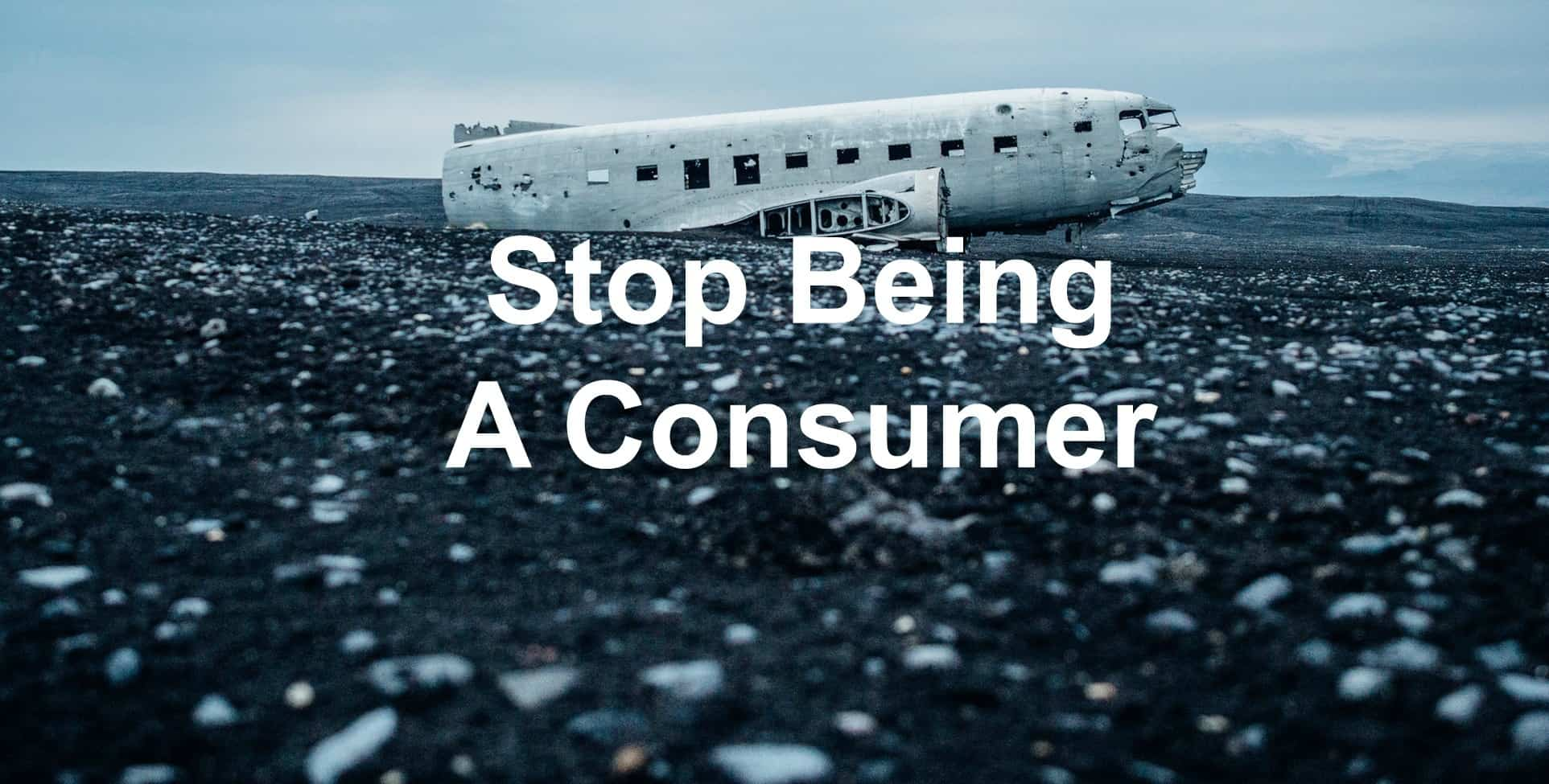 Is it time to stop consuming?