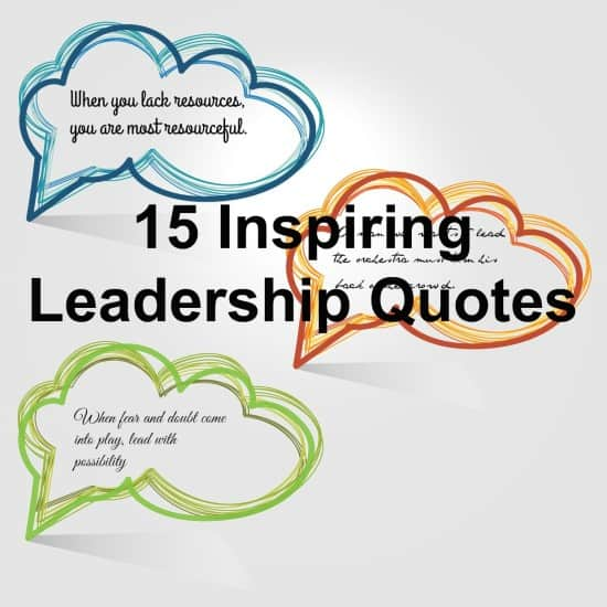Let these inspiring quotes encourage your leadership