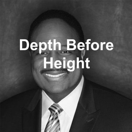 Depth comes before height