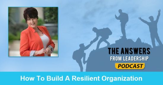 Learn how to create a resilient organization