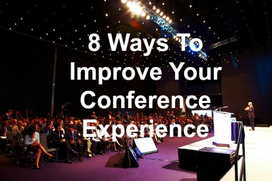 Have a better conference experience