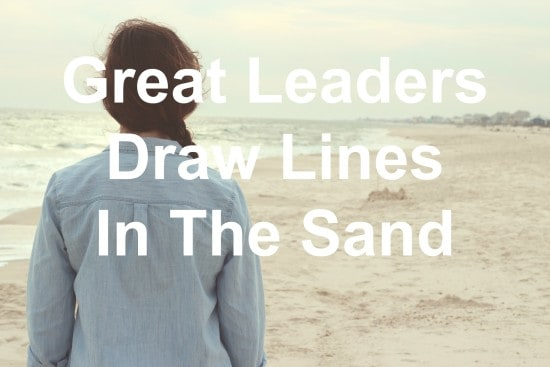 Are you drawing lines in the sand?