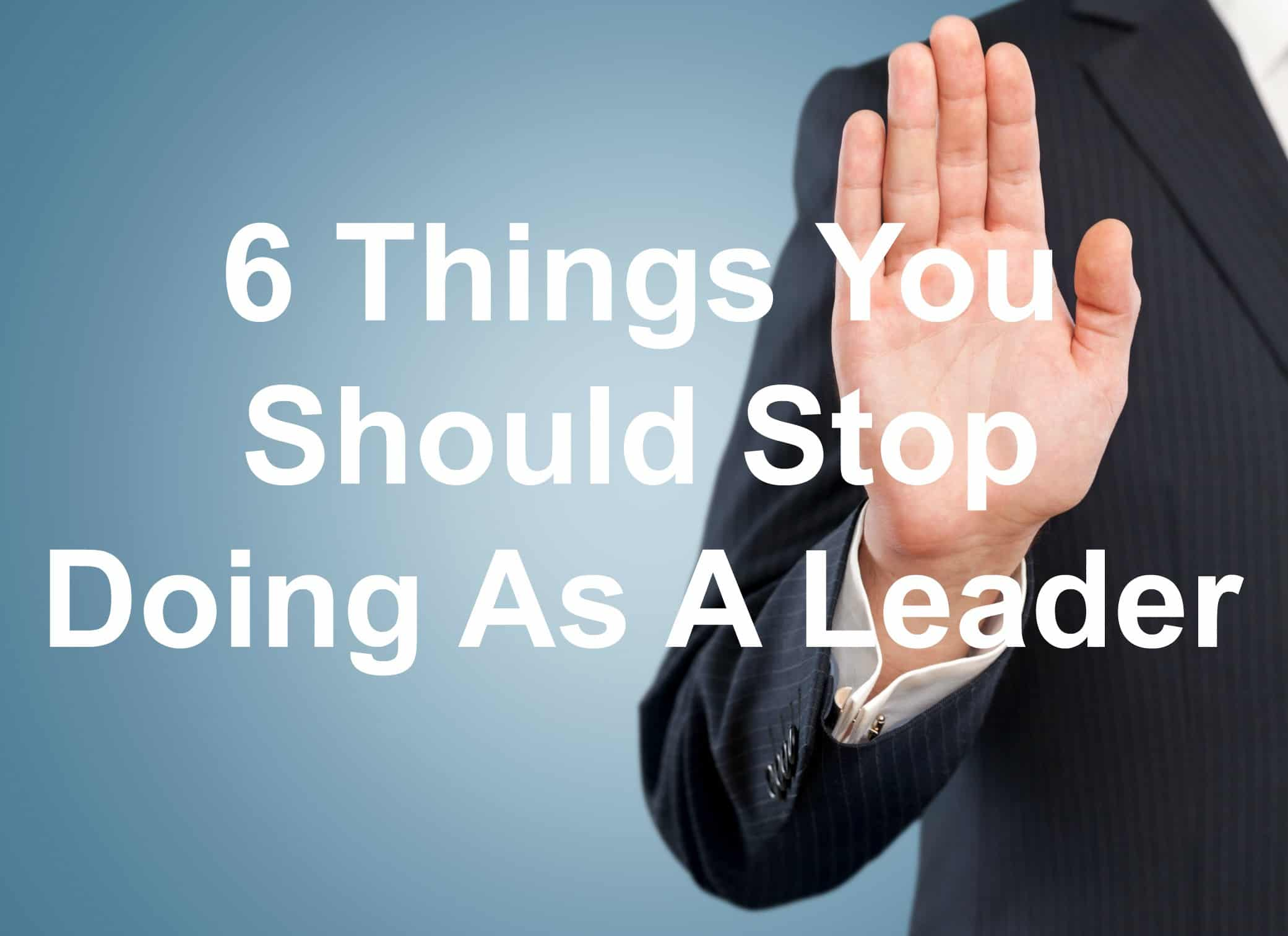 leaders shouldn't do these things