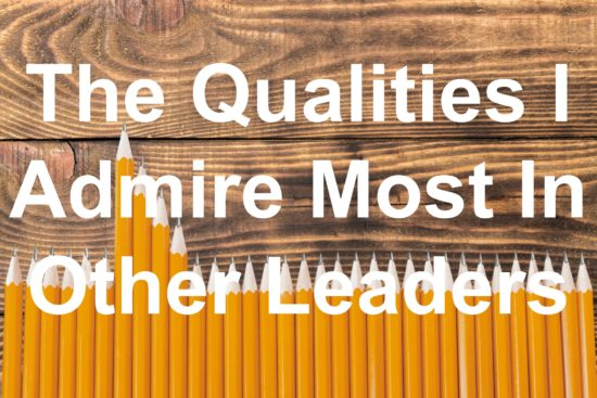 what qualities do you look for in a leader?