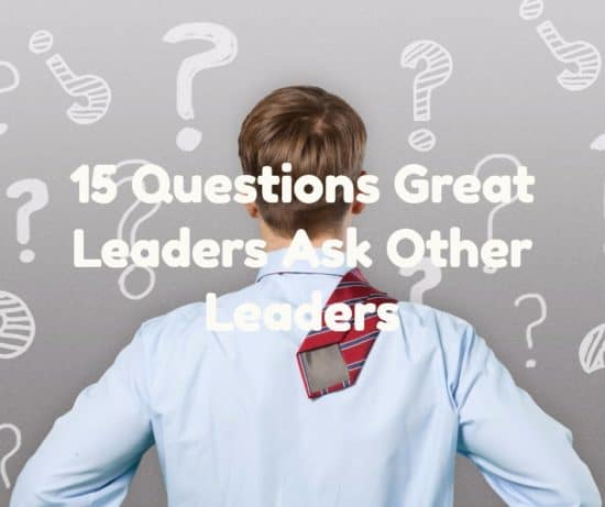 Are you asking other leaders questions?