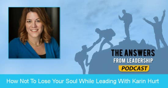 Learn how to not lose your soul while leading