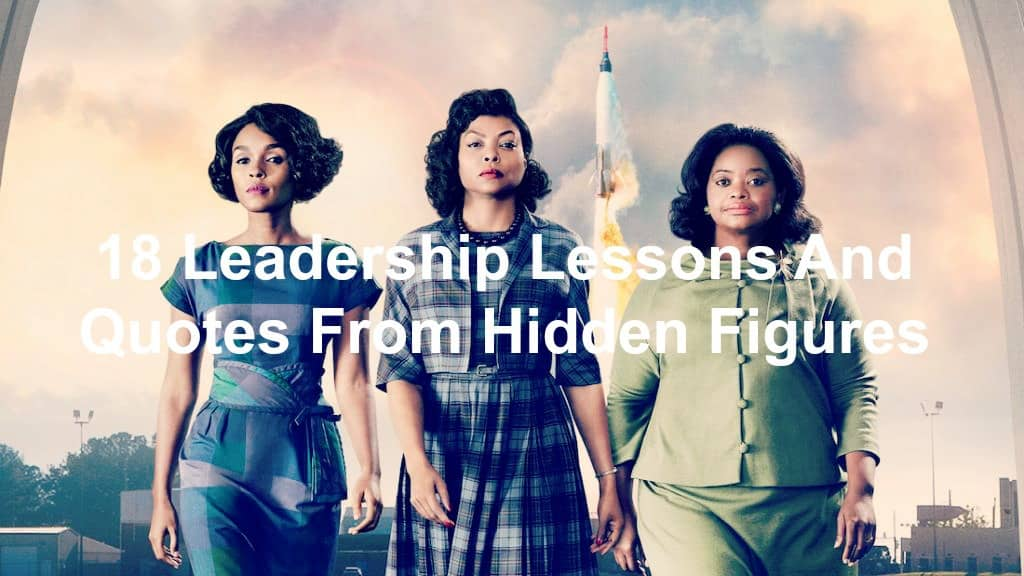 Hidden Figures leadership lessons
