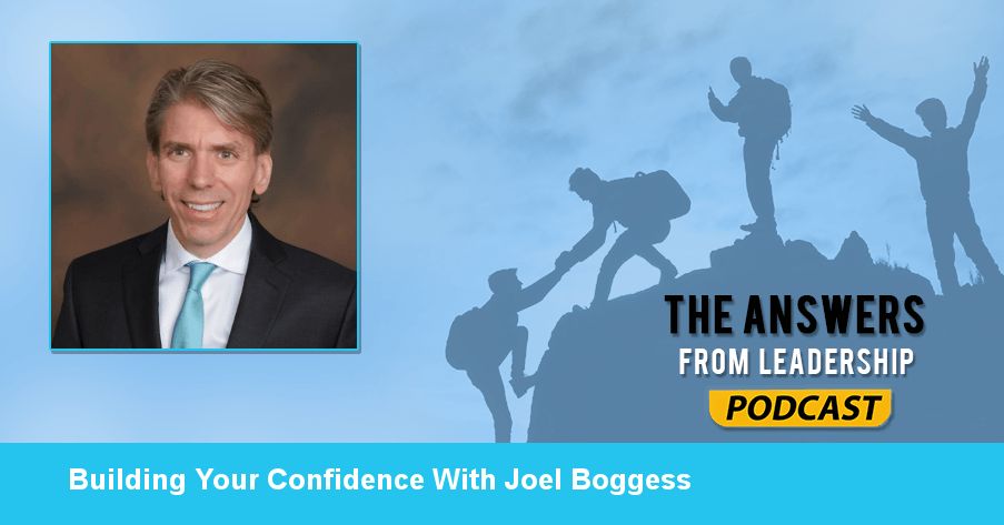 Joel Boggess shares how to build your confidence