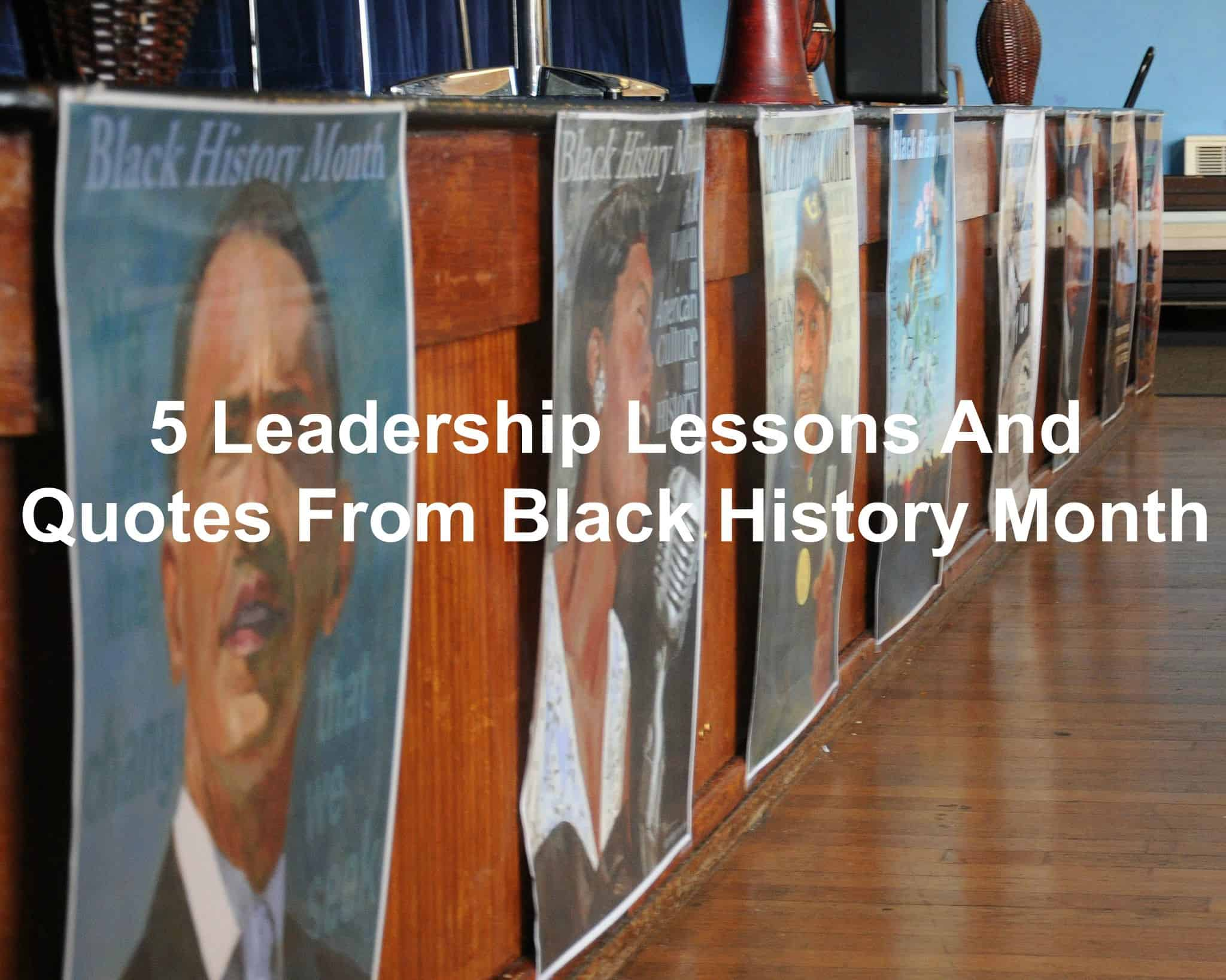 Lessons on leadership from African-American leaders