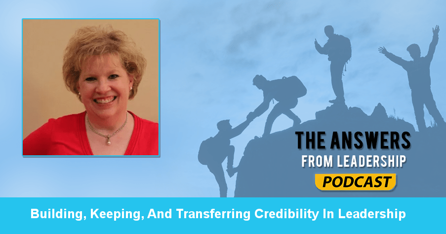 Susan Barber on Building, Keeping, And Transferring Credibility In Leadership