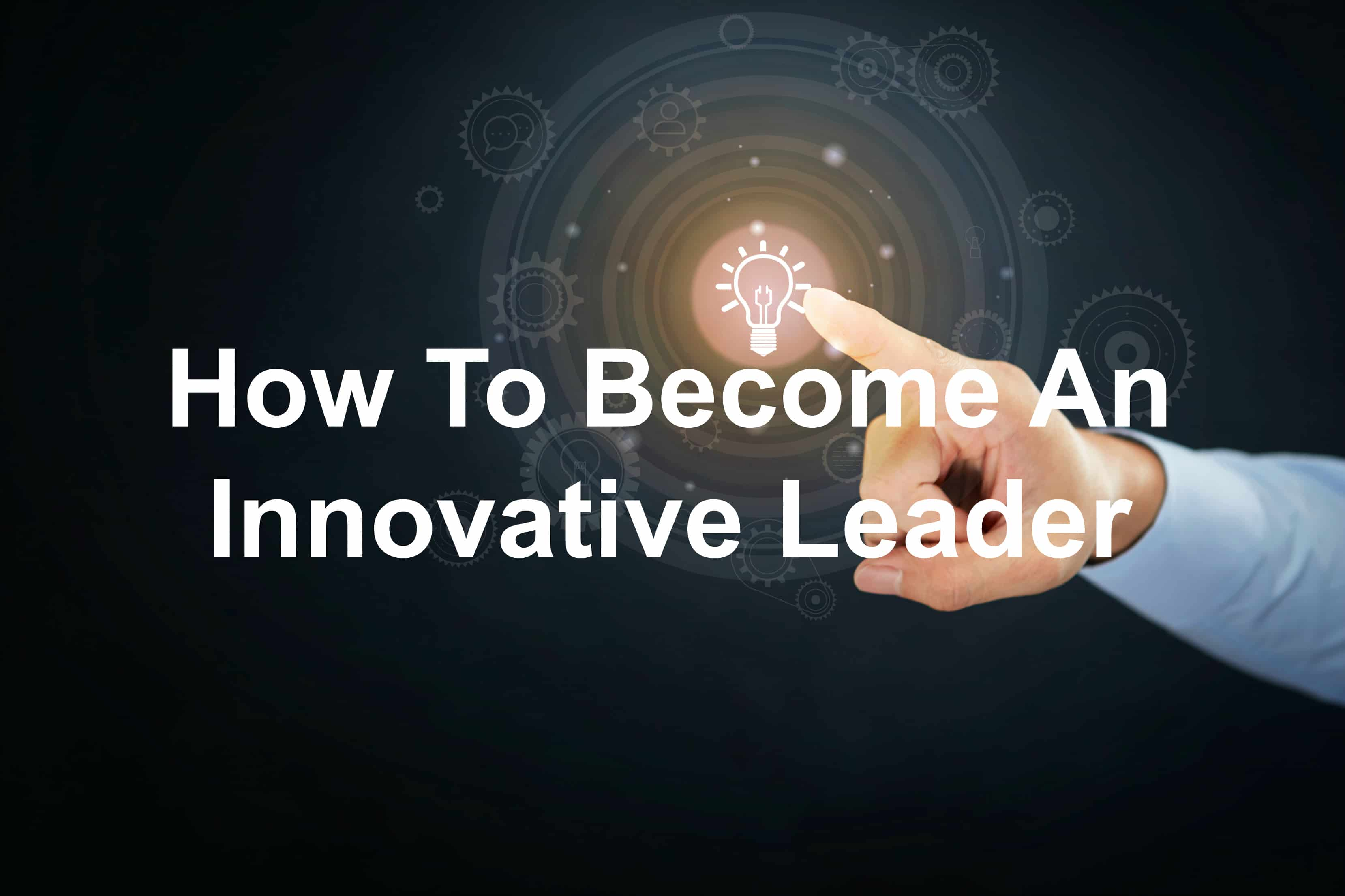 Innovative leadership is great leadership