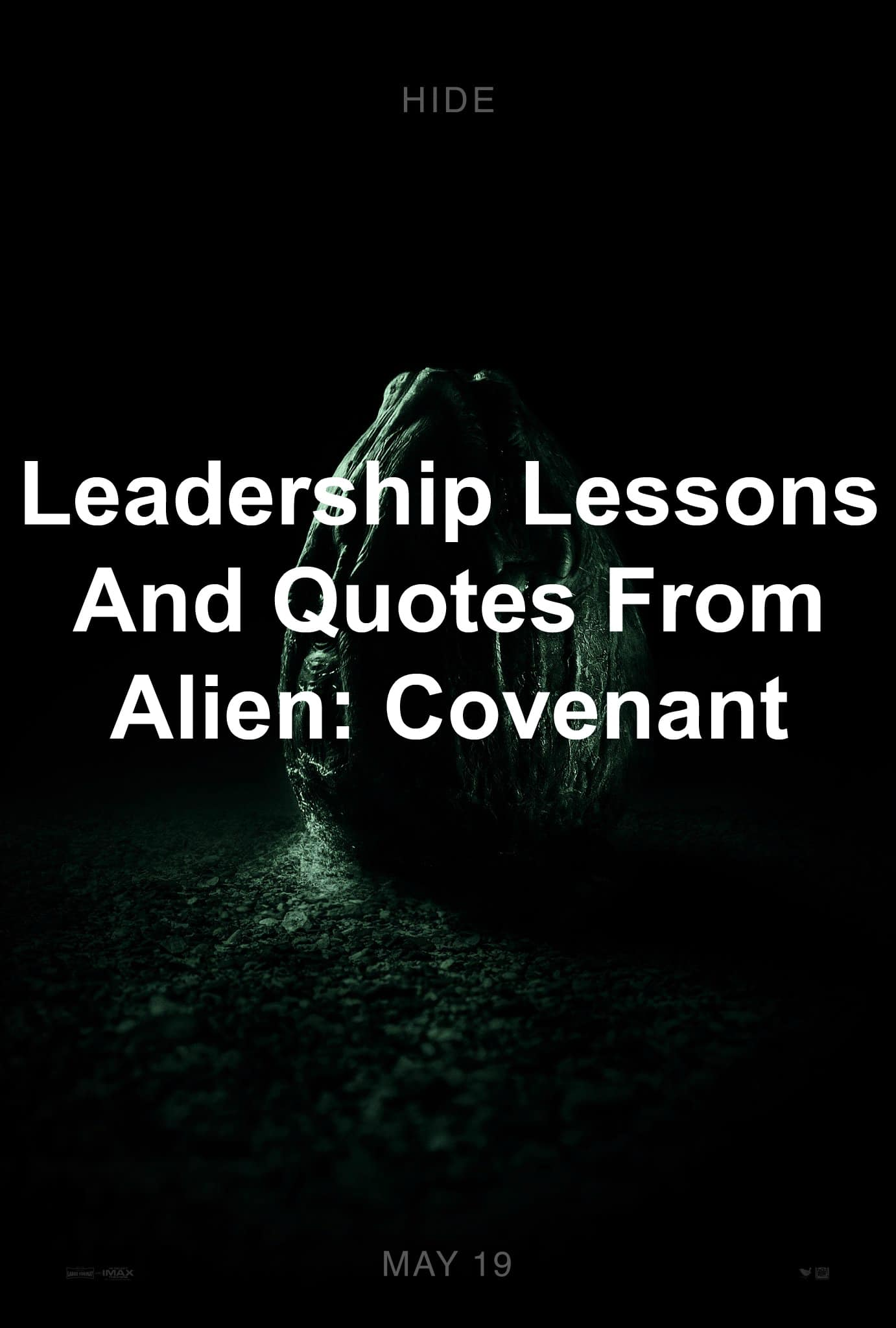 Leadership lessons and quotes from Alien: Covenant