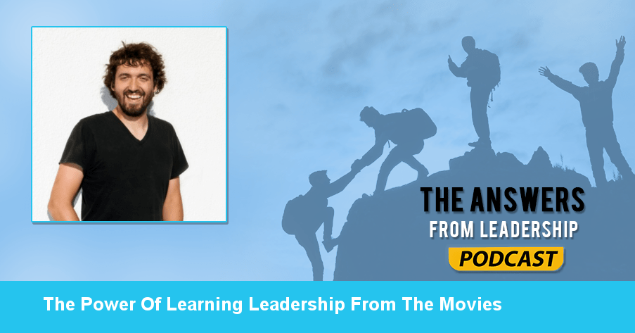 The power of learning leadership from the movies