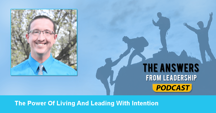 Intentional living will change your life