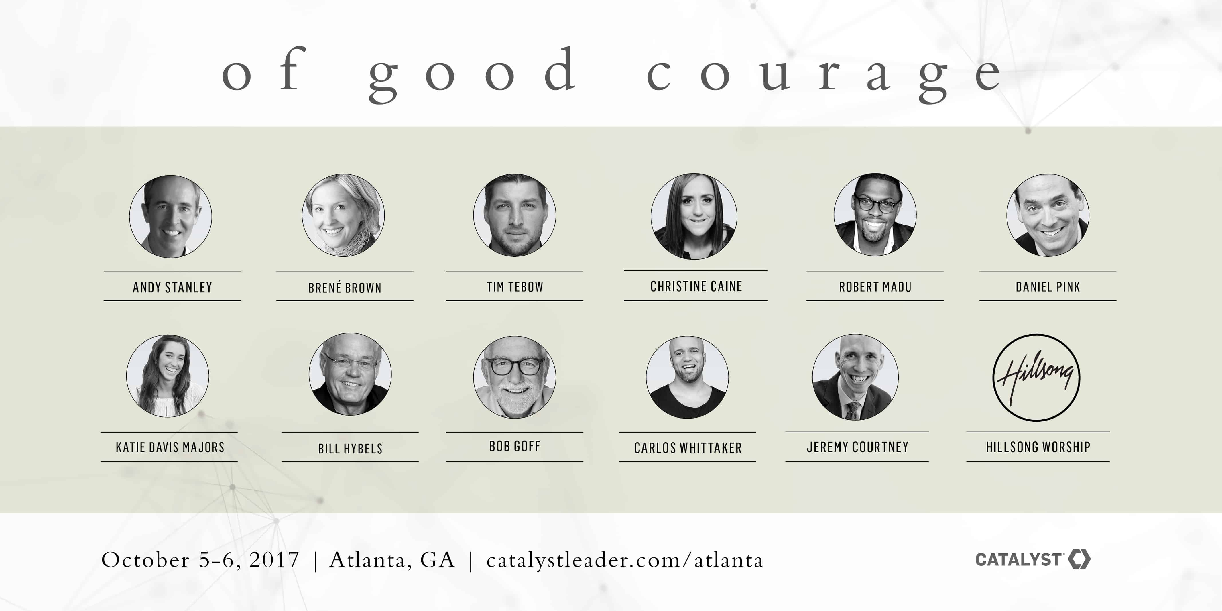 Speaker lineup for Catalyst Atlanta 2017 Of Good Courage