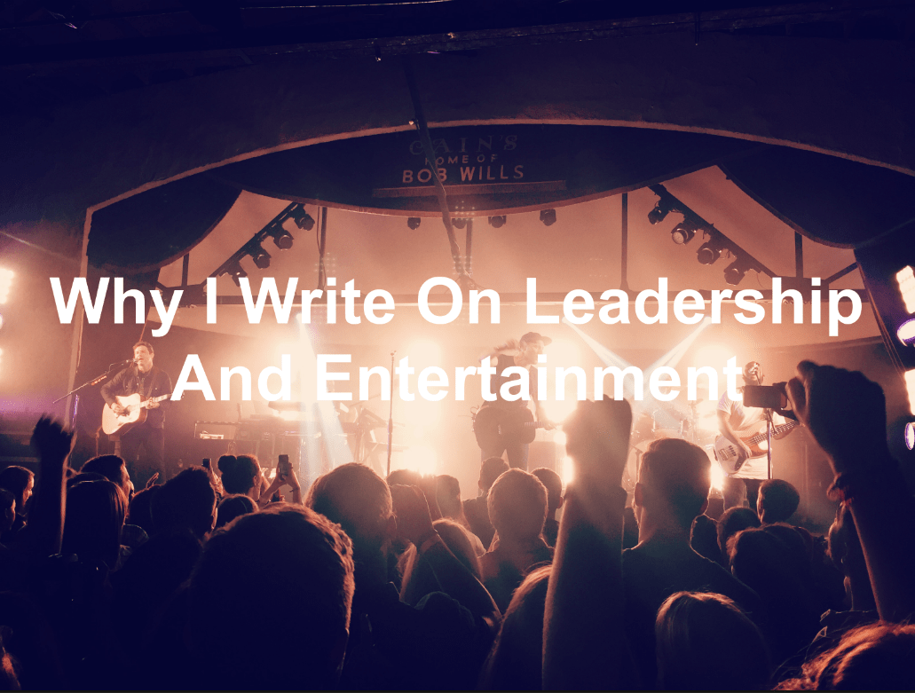 leadership and entertainment can go together