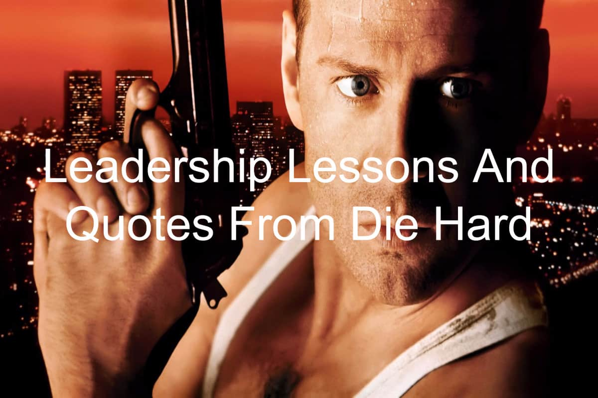 Leadership lessons in Die Hard