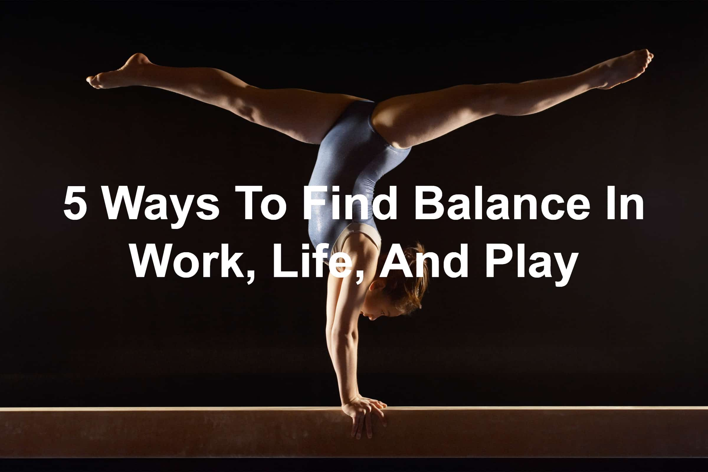 Leaders need to find work life balance