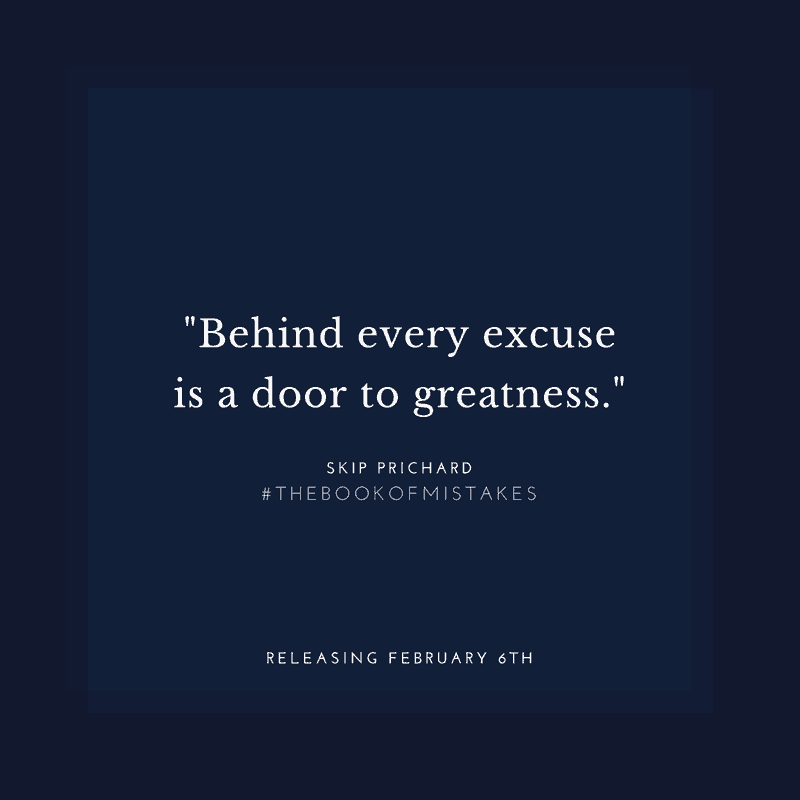 Behind every excuse is a door to greatness quote