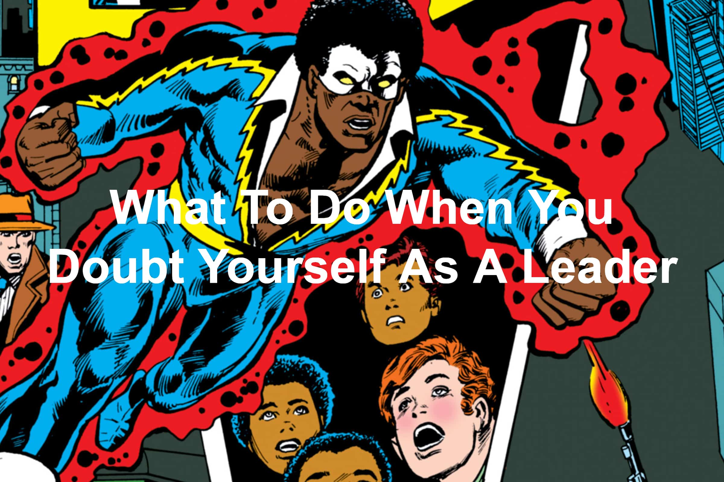Leadership lessons from Black Lightning