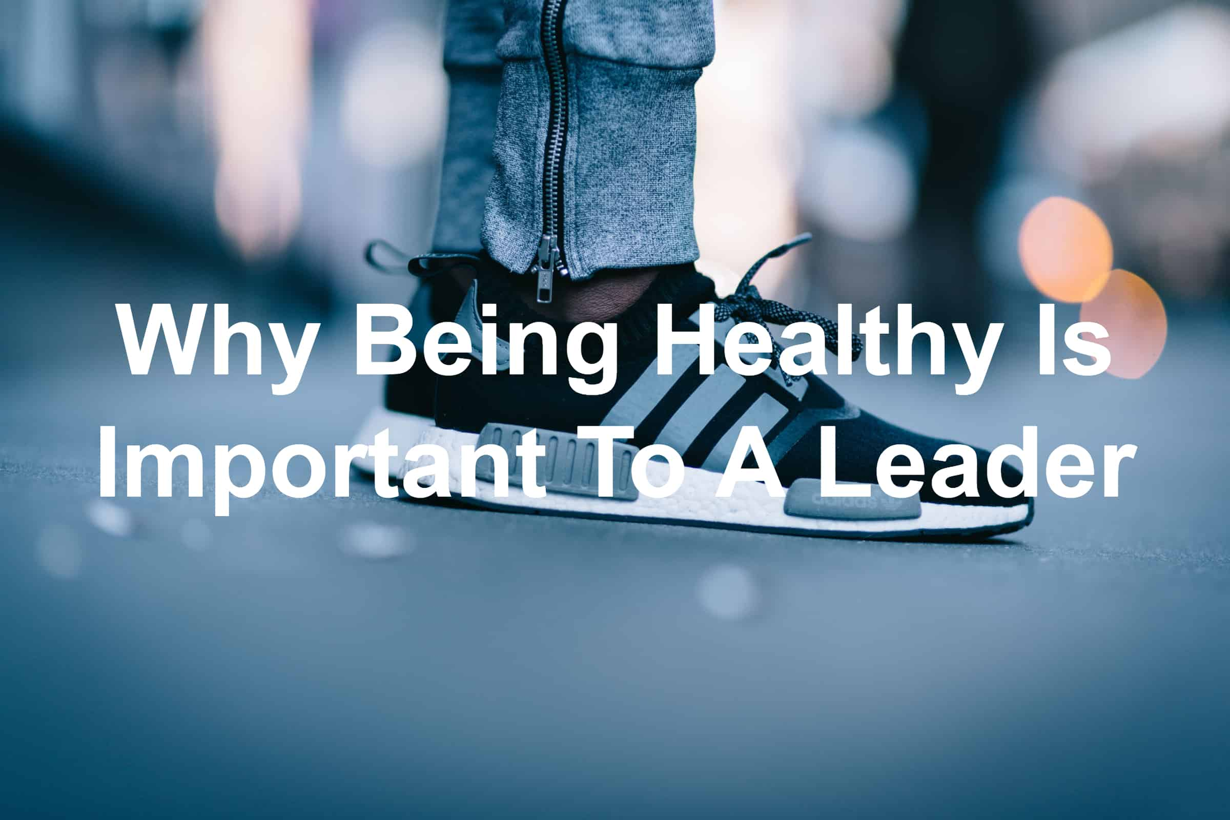 Become a fit leader