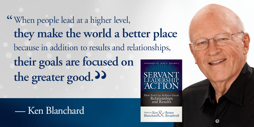 Ken Blanchard quote on making the world a better place