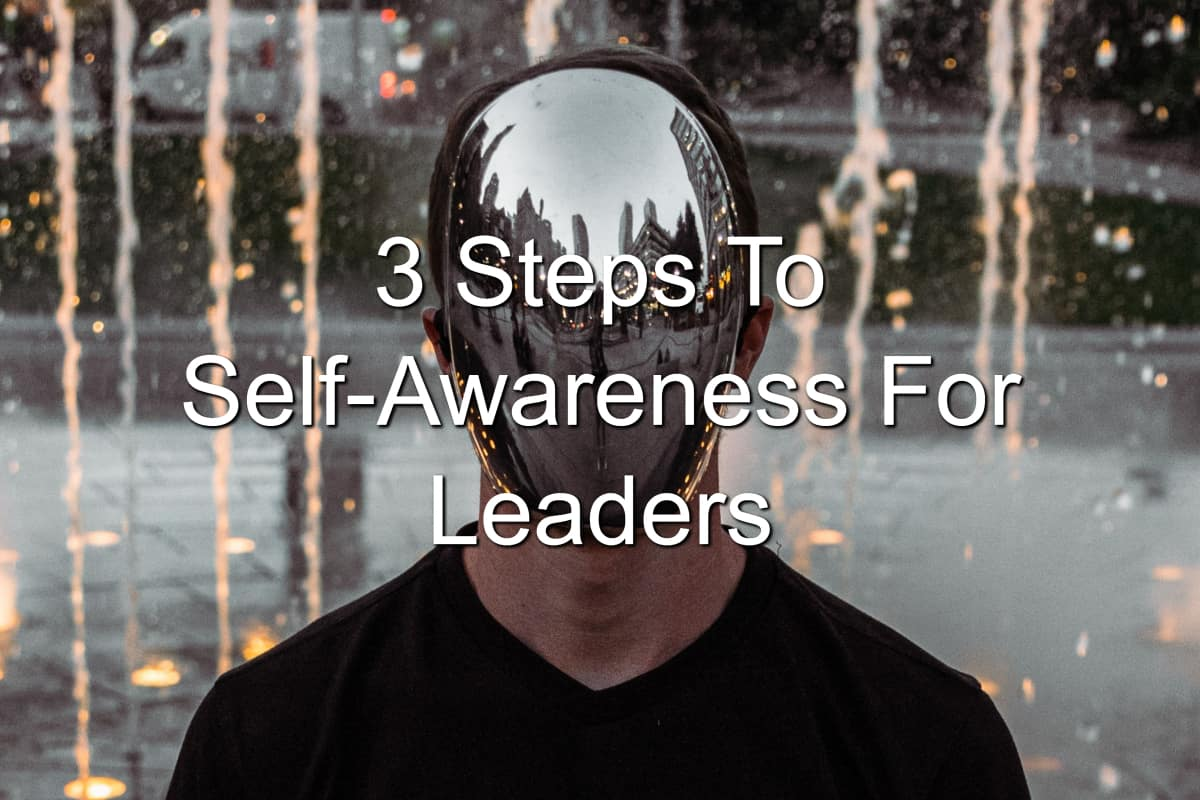 Leaders need to be self-aware