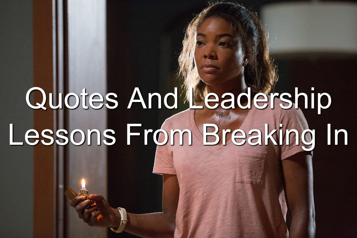 Leadership lessons from Breaking In