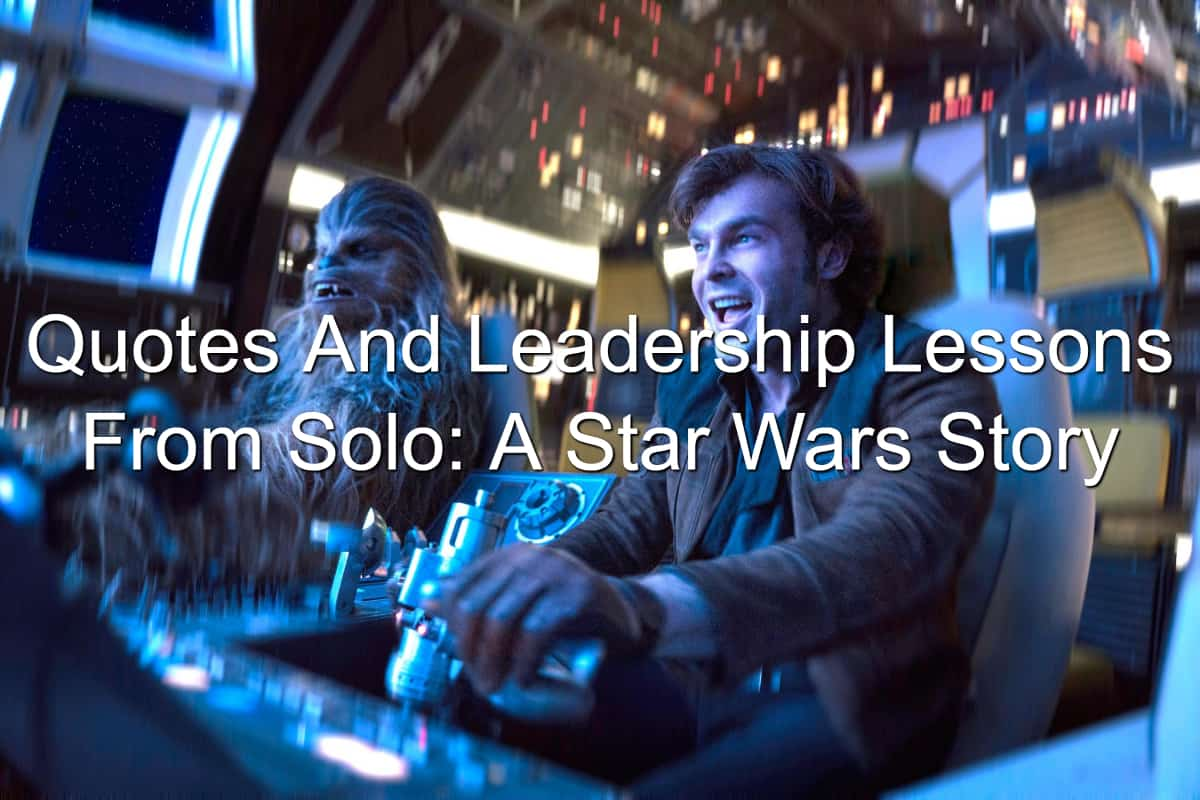leadership lessons from Star Wars and Han Solo