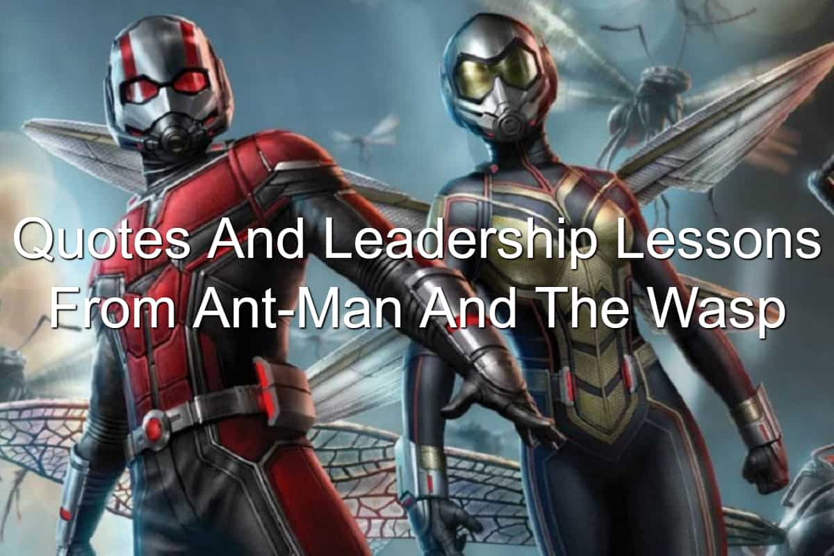 What Ant-Man and the Wasp can teach you about leadership
