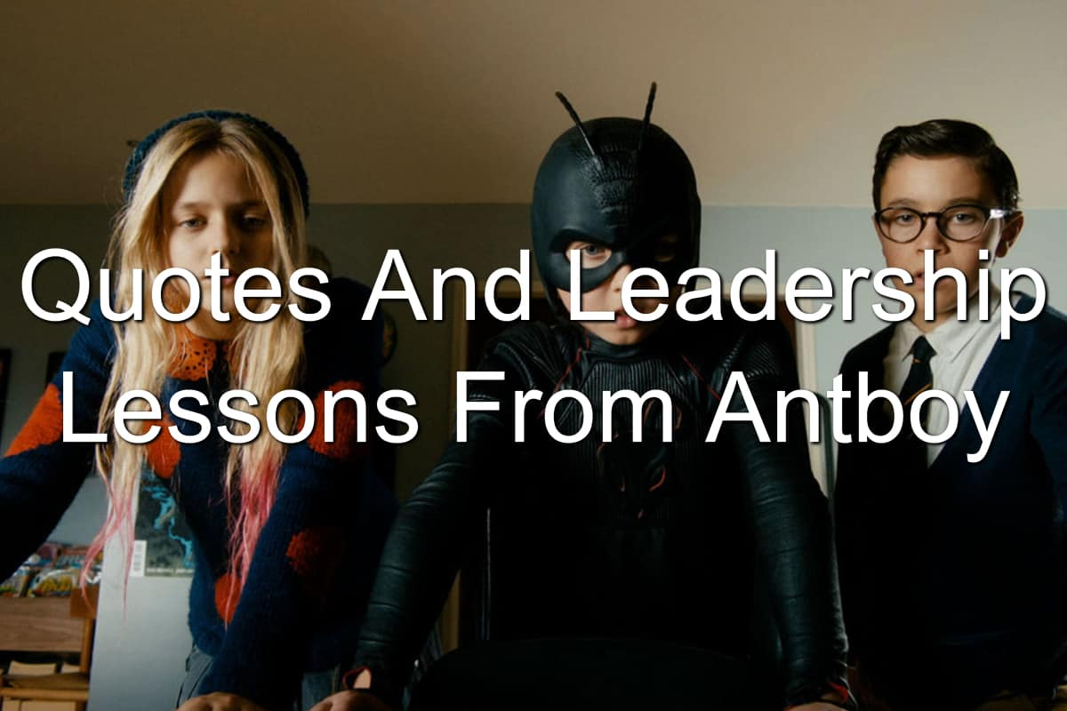 discover the leadership lessons in Antboy