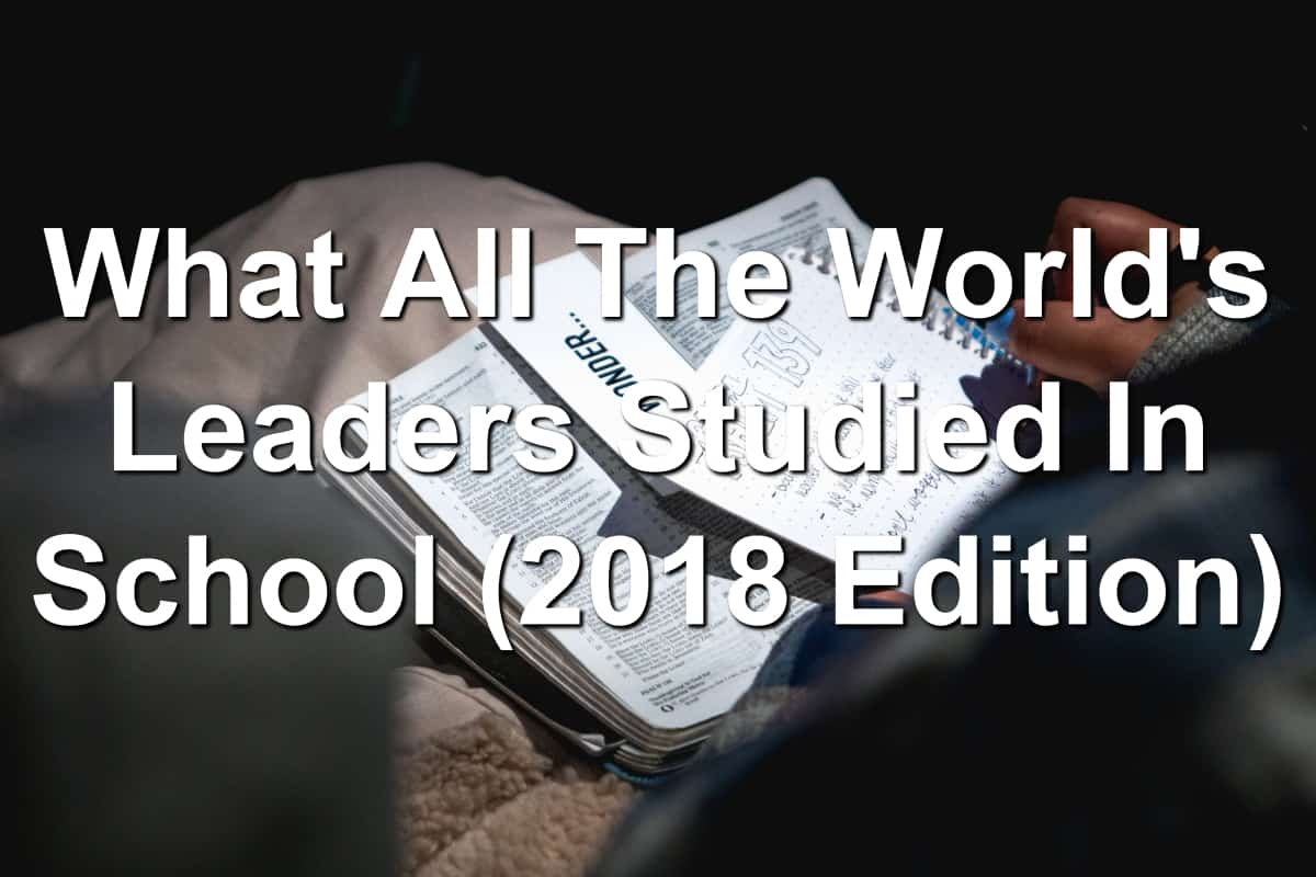Learn what world leaders study