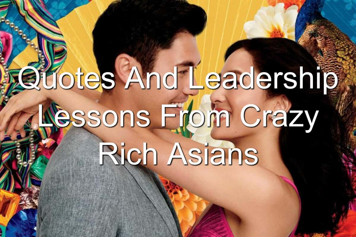 quotes and leadership lessons from crazy rich asians