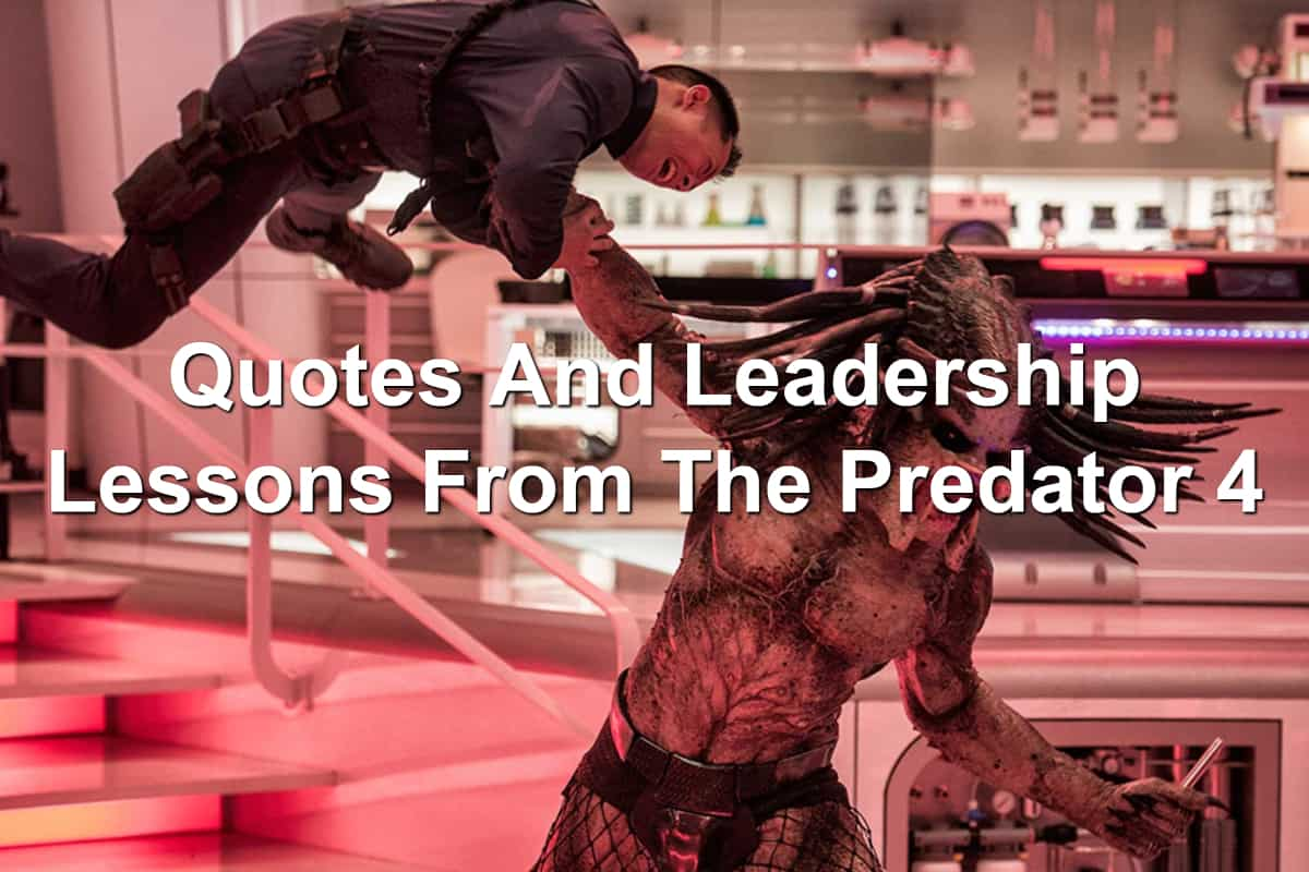 The Predator movie contains some amazing leadership lessons