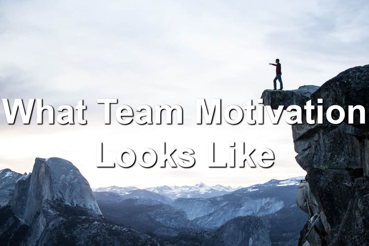 Find ways to motivate your team