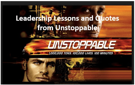 Leadership lessons from the movies - Unstopable