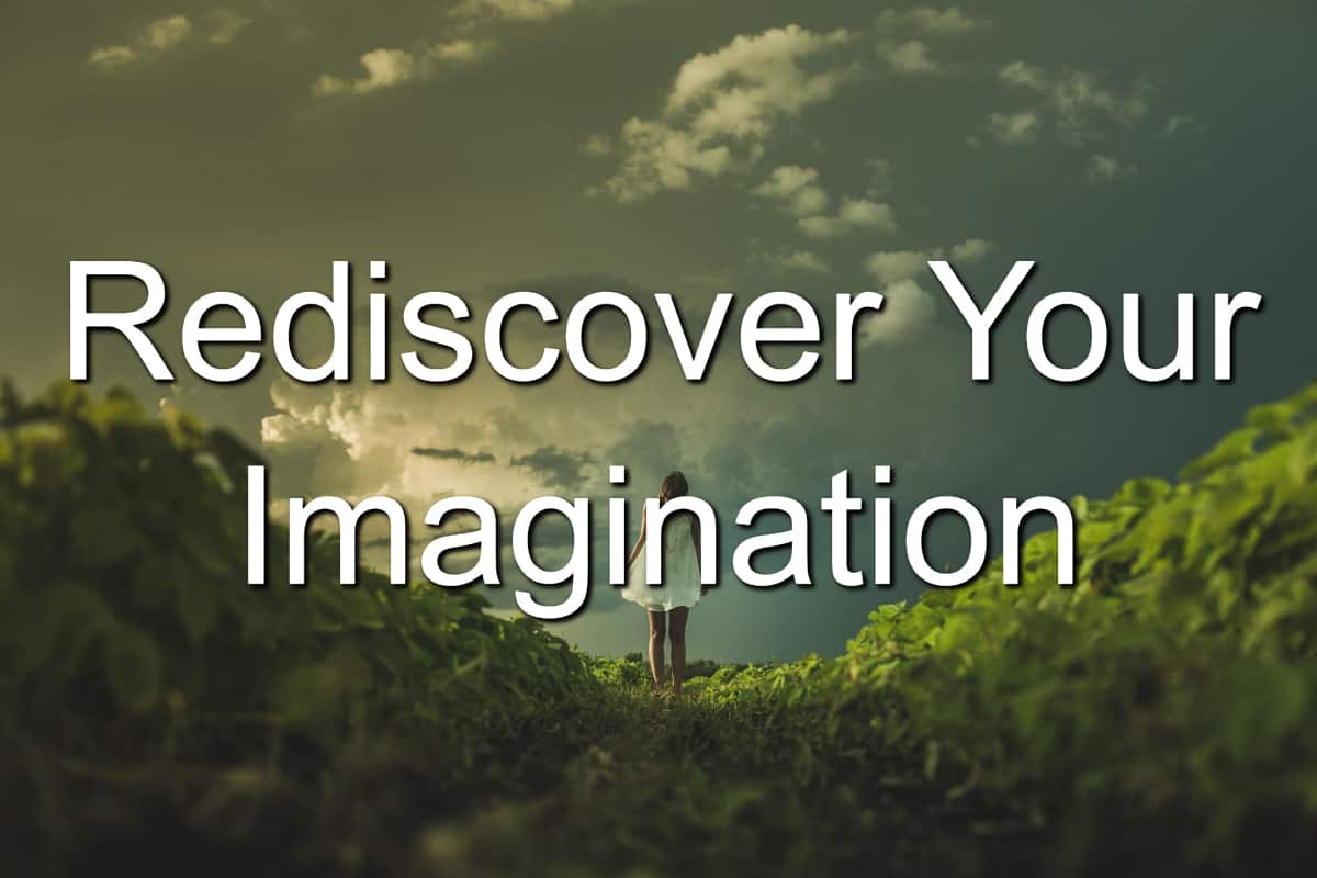 Your imagination will be the path to solving your problems